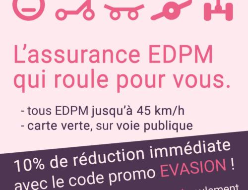 🛴  Opération EVASION : 10% de réduction immédiate sur votre assurance EDPM !